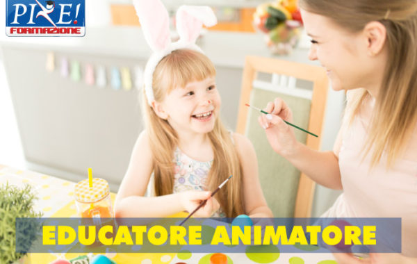 EDUCATORE ANIMATORE (156 ore) Qualifica